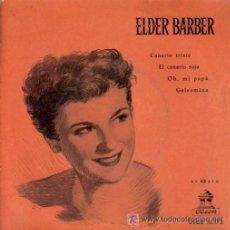 Discos de vinilo: ELDER BARBER - CANARIO TRISTE - EP . Lote 21198306