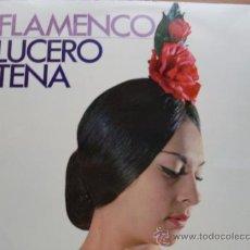 Discos de vinilo: LUCERO TENA - FLAMENCO HISPAVOX 1967 NUEVO. Lote 24221274