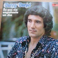 Discos de vinilo: DANNY DANIEL - SE QUE ME ENGAÑASTE UN DIA POLYDOR 1975 NUEVO. Lote 27509406
