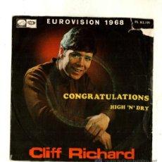 Discos de vinilo: UXV CLIFF RICHARD SINGLE 45 RPM 1968 CONGRATULATIONS FELICIDADES EUROVISION 68 HIG N DRY. Lote 19960487