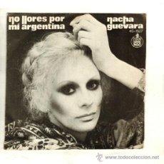 Discos de vinilo: UXV NACHA GUEVARA SINGLE 45 RPM 1973 NO LLORES POR MI ARGENTINA LETRA CARATULA OPERA ROCK EVITA. Lote 26006557