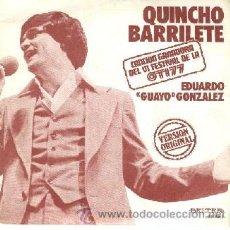 Discos de vinilo: EDUARDO GONZALEZ FESTIVAL OTTI 1977 45 RPM QUINCHO BARRILETE. Lote 26292643