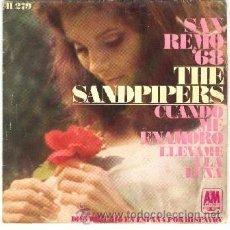 Discos de vinilo: THE SANDPIPERS SAN REMO 1968 45 RPM CUANDO ME ENAMORO. Lote 26292644