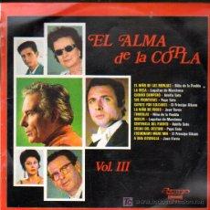 Discos de vinilo: EL ALMA DE LA COPLA VOL 3.... LP. Lote 19999360