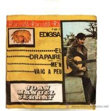 Dischi in vinile: UXV JOAN MANUEL SERRAT SINGLE 45 RPM 1963 EL DRAPAIRE ME´N VAIG A PEU LETRA EN CARATULA CANTAUTOR . Lote 23259791