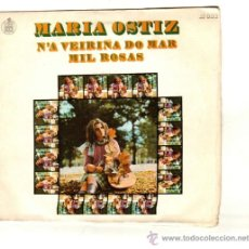 Discos de vinilo: UXV MARIA OSTIZ SINGLE 45 RPM 1970 N´A VEIRIÑA DO MAR MIL ROSAS CANTAUTORA FOLK POPULAR . Lote 26307439