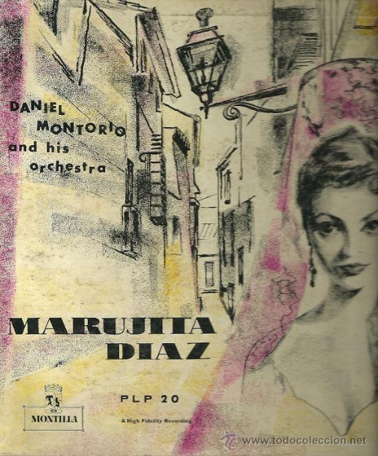 MARUJITA DIAZ 10¨ (25 CTMS.) DEL SELLO MONTILLA EDITADO EN USA. (Música - Discos - LP Vinilo - Flamenco, Canción española y Cuplé)