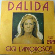 Discos de vinilo: DALIDA - GIGI L´AMOROSO SINGLE POPLANDIA 1974. Lote 20035606