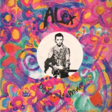 Discos de vinilo: ALEX - DEJA DE MIRAR / RECUERDOS DE AMERICA (2 VERSIONES) - MAXISINGLE 1992. Lote 20052870