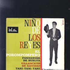 Discos de vinilo: NIÑO DE LOS REYES EL POROMPOMPERO. Lote 20088993