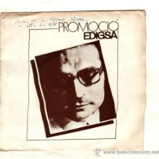 Discos de vinilo: UXV JAUME SISA SINGLE PROMOCIONAL 45 RPM 1980 IMATGES DE JULIOL AVUI SOC RIC CANTAUTOR MUY RARO . Lote 25789433