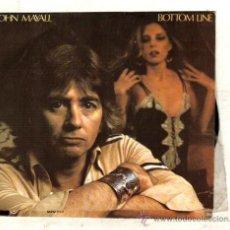Discos de vinilo: UXV JONH MAYALL SINGLE PROMOCIONAL 45 RPM BOTTOM LINE COME WITN ME DISCO BLUES INGLES . Lote 25809982