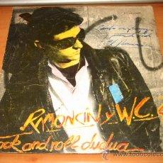 Disques de vinyle: RAMONCIN Y WC EL REY DEL POLLO FRITO 1978. Lote 20123401