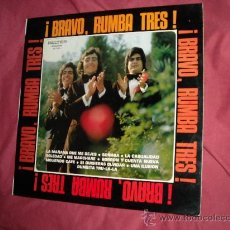 Discos de vinilo: RUMBA TRES LP !BRAVO,RUMBA TRES! BELTER 1973 SPA . Lote 20125173