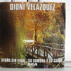 Discos de vinilo: DIONI VELAZQUEZ - OTOÑO SIN FINAL - SINGLE 1979 RCA-VÍCTOR BPY. Lote 20125295