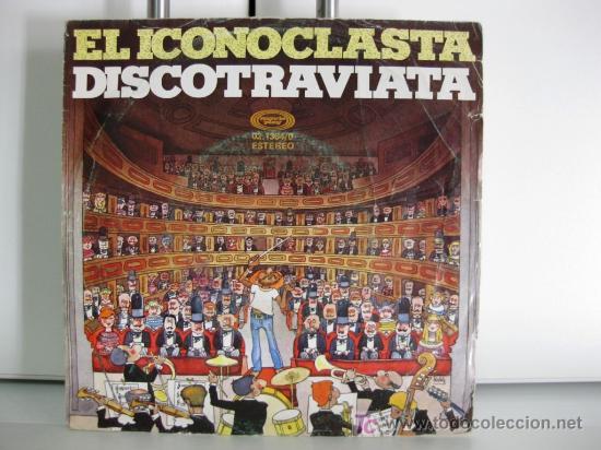 EL ICONOCLASTA - DISCOTRAVIATA - SINGLE 1978 MOVIEPLAY BPY (Música - Discos - Singles Vinilo - Grupos Españoles de los 70 y 80)