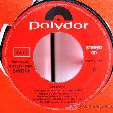 Discos de vinilo: FRANCISCO - TU CADENA - SINGLE 1982 POLYDOR BPY. Lote 20129182