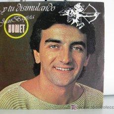 Discos de vinilo: JOAN BAPTISTA HUMET - … Y TU DISIMULANDO - SINGLE 1982 RCA-VÍCTOR BPY. Lote 26300578