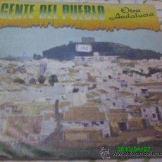 Discos de vinilo: GENTE DEL PUEBLO...OTRA ANDALUCIA,,,VINIERON LOS MOROS.. Lote 20138370