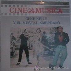 Discos de vinilo: GENE KELLY Y EL MUSICAL AMERICANO - CINE & MUSICA 15 - LP CBS SPECIAL PRODUCTS - 980 254-1 - 1987. Lote 20170951