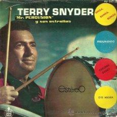 Discos de vinilo: TERRY SNYDER EP SELLO HISPAVOX AÑO 1961. Lote 20171933