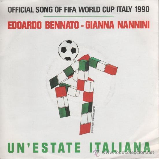 EDOARDO BENNATO Y GIANNA NANNINI -OFFICIAL SONG OF FIFA WORLD CUP ITALY 1990 - UN' ESTATE ITALIANA (Música - Discos - Singles Vinilo - Otros estilos)