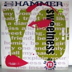 Discos de vinilo: MC HAMMER - YO!! SWEETNESS - MAXI CAPITOL 1991 BPY. Lote 20204654