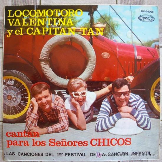 CHIRIPITIFLAUTICOS LOCOMOTORO VALENTINA CAPITAN TAN EP 1967 (Música - Discos de Vinilo - EPs - Música Infantil)