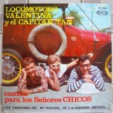 Discos de vinilo: CHIRIPITIFLAUTICOS LOCOMOTORO VALENTINA CAPITAN TAN EP 1967. Lote 27460447