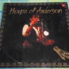 Discos de vinilo: HOUSE OF ANDERSON ( HOUSE OF ANDERSON ) 1985-HOLANDA LP33 MERCURY RECORDS. Lote 20202173