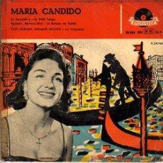 Discos de vinilo: SINGLE MARIA CANDIDO -PAUL DURAND -ARMAND MIGIANI Y SU ORQUETA. Lote 20229812