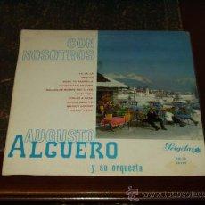 Discos de vinilo: AUGUSTO ALGUERO 10 PULGADAS CON NOSOTROS. Lote 27627194