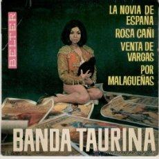 Discos de vinilo: BANDA TAURINA // LA NOVIA DE ESPAÑA // ROSA CAÑI // VENTA DE VARGAS // EP EDITADO EN FRANCIA. Lote 26602789