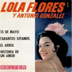 Discos de vinilo: LOLA FLORES // 13 DE MAYO // TARANTOS GITANOS // EP 1964. Lote 26602779