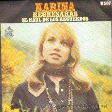 Discos de vinilo: KARINA REGRESARAS / EL BAUL DE LOS RECUERDOS RF-3435,2. Lote 121871622