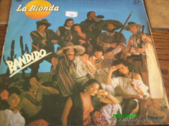 LA BIONDA...BANDIDO (Música - Discos - Singles Vinilo - Pop - Rock - Extranjero de los 70)