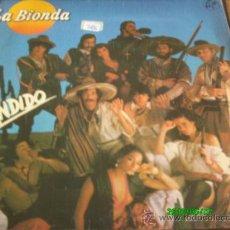 Discos de vinilo: LA BIONDA...BANDIDO. Lote 20311087