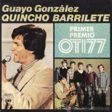 Discos de vinilo: GUAYO GONZÁLEZ - QUINCHO BARRILETE - FESTIVAL DE LA OTI, 1977. Lote 25137026