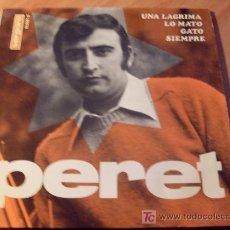 Discos de vinilo: PERET ( UNA LAGRIMA ) 45 RPM (EP8). Lote 20370946