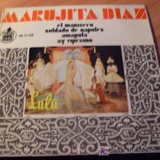 Discos de vinilo: MARUJITA DIAZ . LULU ( EL MANISERO) 45 RPM ( EP8) . Lote 20371896