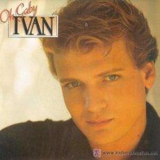 Discos de vinilo: IVAN - OH! GABY - 1982. Lote 22172686