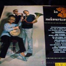 Discos de vinilo: LOS TRES SUDAMERICANOS-ORIGINAL BELTER 1967. Lote 20316636