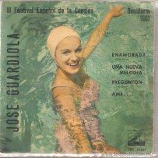 Discos de vinilo: EP JOSE GUARDIOLA - ENAMORADA . Lote 25960588