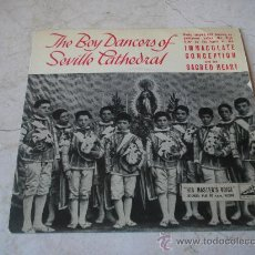 Discos de vinilo: THE BOY DANCERS OF SEVILLE CATHEDRAL - IMMACULATE CONCEPTION AND THE SACRED HAERT. Lote 20331303