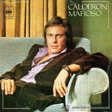 Discos de vinilo: JUAN CARLOS CALDERÓN - MAFIOSO / MARILYN - 1975. Lote 31042576