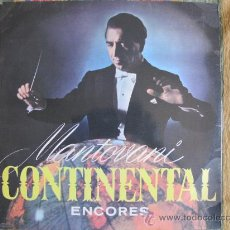 Discos de vinilo: LP - MANTOVANI - CONTINENTAL ENCORES - ORIGINAL ESPAÑOL, DECCA 1958, PORTADA DOBLE. Lote 20340280