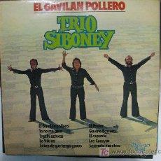 Discos de vinilo: LP-EL GAVILAN POLLERO-TRIO SIBONEY-NUEVO, MUY RARO Y EN . Lote 27267831