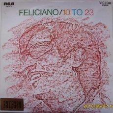 Discos de vinilo: JOSE FELICIANO, 10 TO 23. Lote 25229100