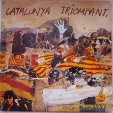Discos de vinilo: RAMON CALDUCH CATALUNYA TRIOMFANT. Lote 25229108