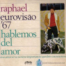 Discos de vinilo: RAPHAEL - EP-SINGLE VINILO 7 - EDITADO EN PORTUGAL - EUROVISAO '67 - EUROVISION 1967 - CON 4 TEMAS. Lote 27278505